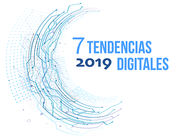 Infografía - 7 Tendencias digitales de 2019