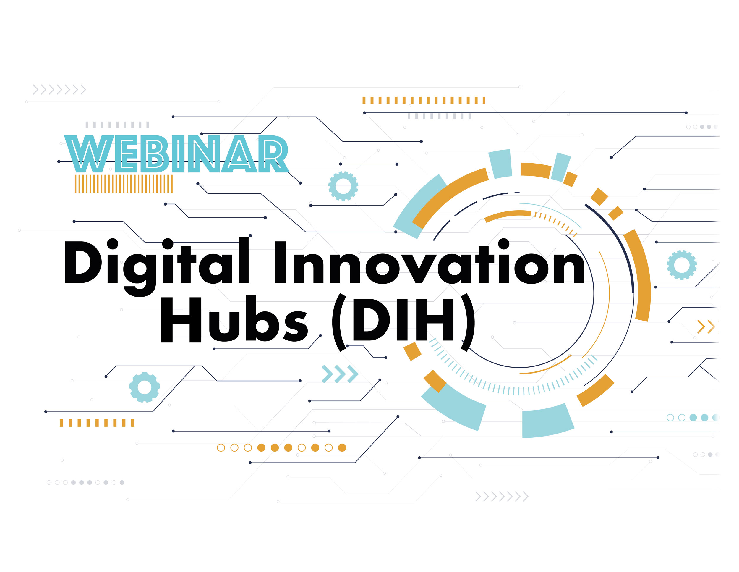 Webinar - Digital Innovation Hubs (DIH)