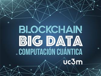 Jornada UC3M - Blockchain, Big Data y Computación Cuántica