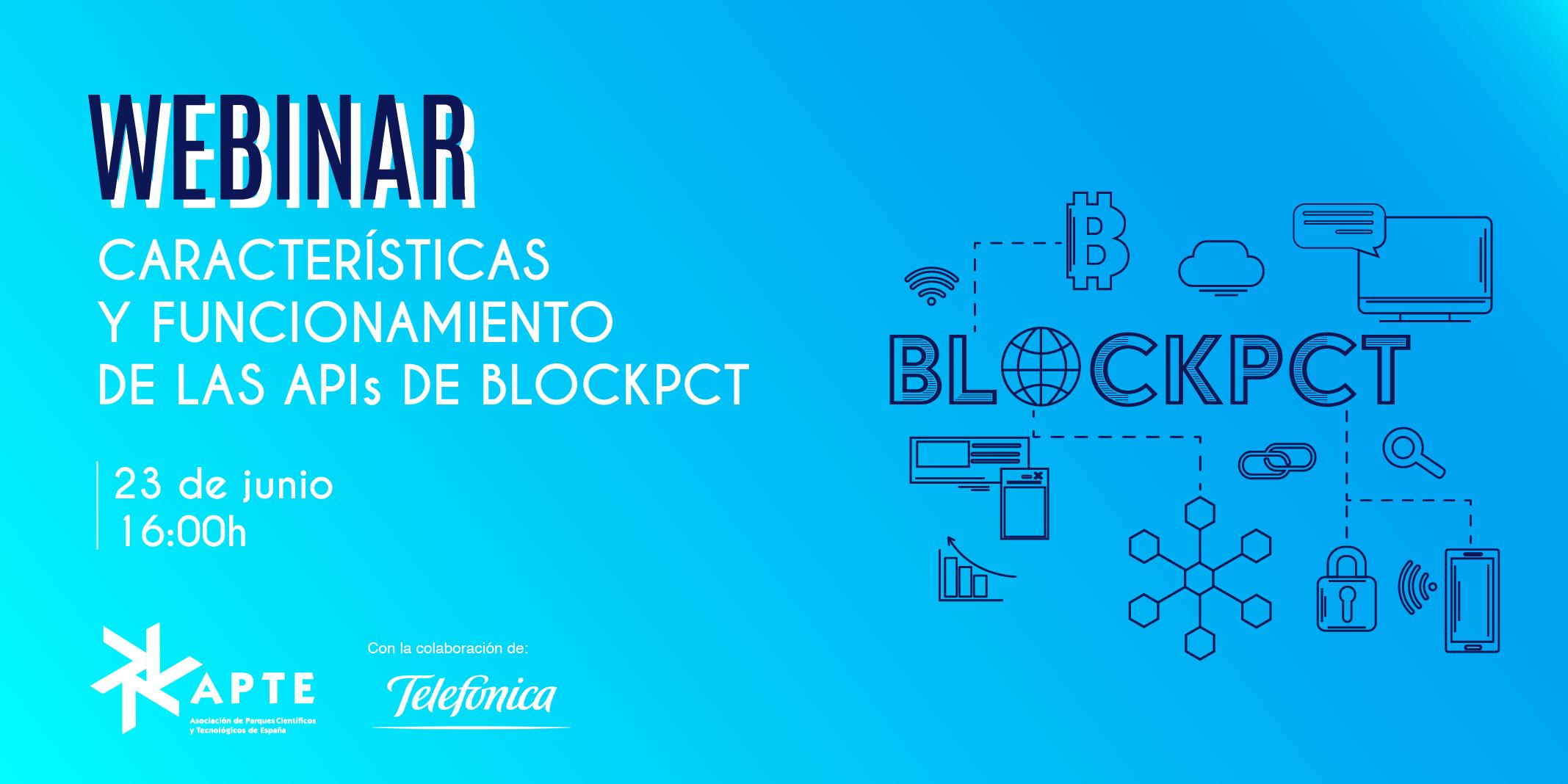 WEBINAR CARACTERÍSTICAS Y FUNCIONAMIENTO RED PRIVADA BLOCKCHAIN DE LOS PCTS ESPAÑOLES: BLOCKPCT